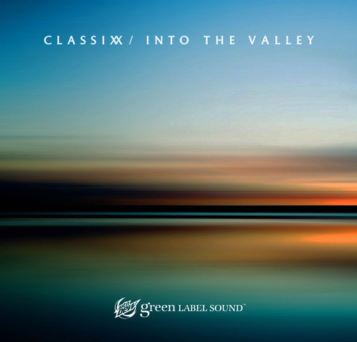 Classixx-Into the Valley