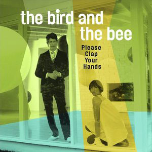 THE BIRD AND THE BEE FEAT. SIA - How Deep Is Your Love (Bee Gees Cover)