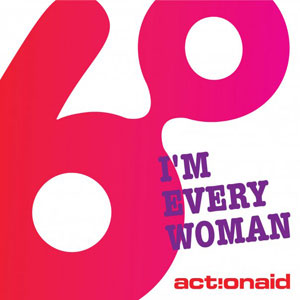 Artist for ActionAid - I'm every woman