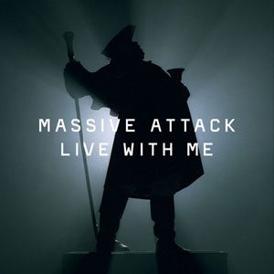 Massive Attack feat. Terry Callier - Live With Me