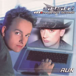 SASH! FEAT. BOY GEORGE – Run