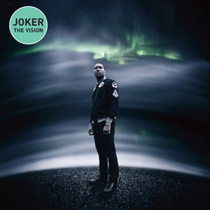 JOKER FEAT.JESSIE WARE - The Vision (Let Me Breathe)
