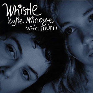 MUM FEAT. KYLIE MINOGUE – Whistle