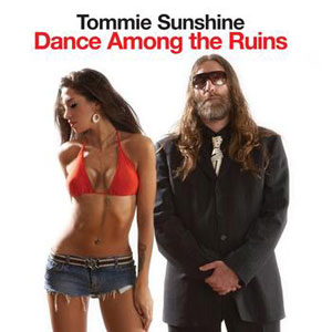 TOMMIE SUNSHINE FEAT. PEACHES - Dance Among The Ruins