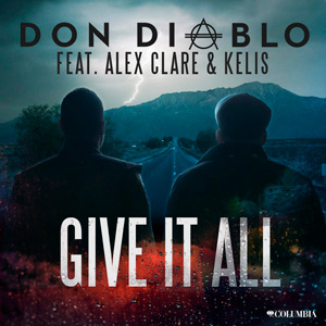 DON DIABLO FEAT. ALEX CLARE & KELIS - Give It All