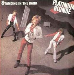 Platinum Blonde_Not In Love.