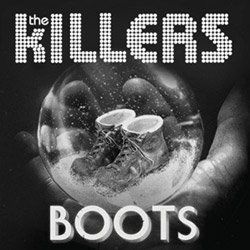 THE KILLERS – Boots